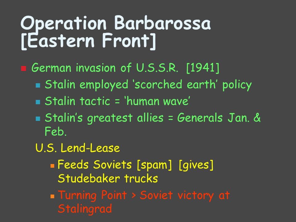 Operation Barbarossa [Eastern Front]